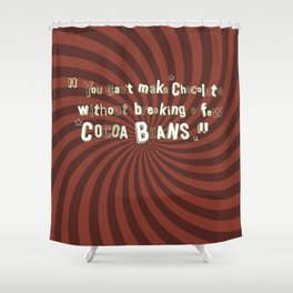 Funny Chocolate Sentence Shower Curtain