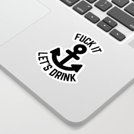 Let's Drink Funny Quote Sticker