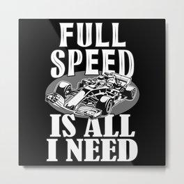 Racing Car Saying Metal Print
