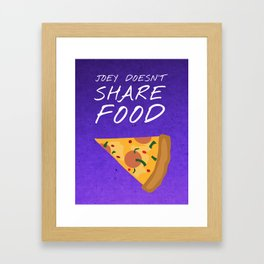 Friends 20th - Joey Doesn't Share Food Framed Art Print