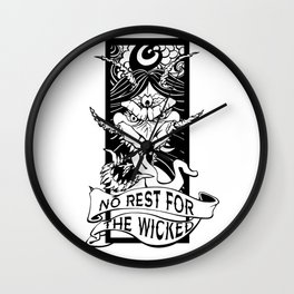 No Rest for the Wicked Wall Clock