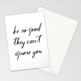 Be So Good They Can't Ignore You, Steve Martin Quotes, Motivational Stationery Cards