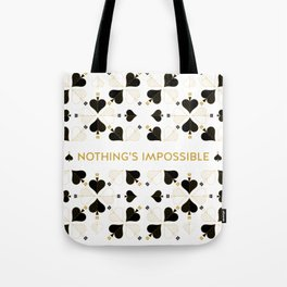 Nothing's Impossible Tote Bag