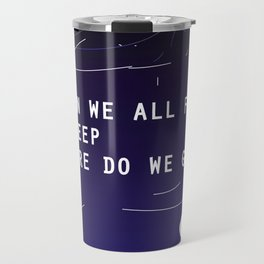 Billie's lyric- Bury a friend Travel Mug
