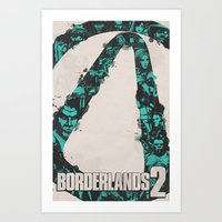borderlands Art Prints featuring Borderlands 2 by Bill Pyle