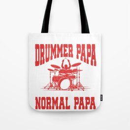 I Am A Drummer Papa Funny Gift for Dads and Musicians design Tote Bag