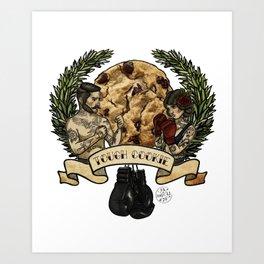 Tough Cookie, One In A Dozen Art Print