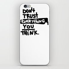 don't trust everything you think iPhone & iPod Skin