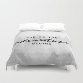 And So The Adventure Begins Duvet Cover