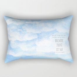 Breathe and Let Go quote in the Clouds Rectangular Pillow