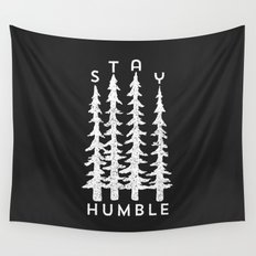 Stay Humble Wall Tapestry