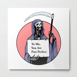 Death, actually Metal Print