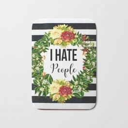 I Hate People Bath Mat
