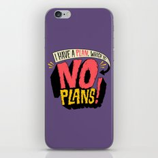 I have a plan... iPhone & iPod Skin