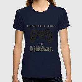 LEVELED UP! to  O jiichan for Men T-shirt