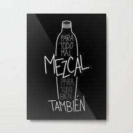mezcal Metal Print