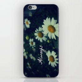 Always  iPhone Skin