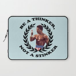 APOLLO CREED - BE A THINKER, NOT A STINKER Laptop Sleeve