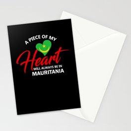 A Piece Of My Heart Will Always Be In Mauritania Stationery Cards