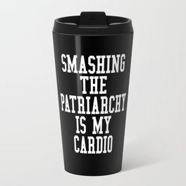 Smashing The Patriarchy is My Cardio (Black & White) Travel Mug