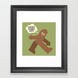 Bigfoot Has So Many Haters Framed Art Print