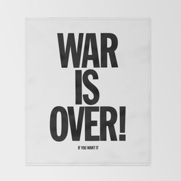 War Is Over - If You Want It Throw Blanket