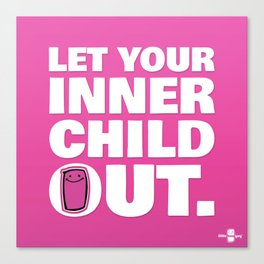 Let Your Inner Child Out. Canvas Print