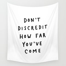 Don't Discredit Wall Tapestry