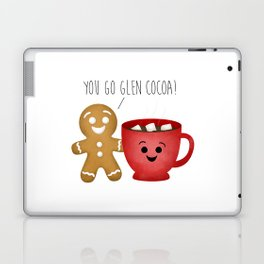 You Go Glen Cocoa! Laptop & iPad Skin