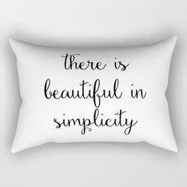 there is beautiful in simplicity Rectangular Pillow