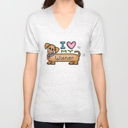 I love my wiener Unisex V-Neck