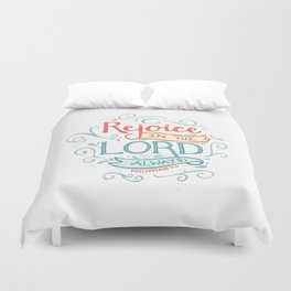 Rejoice in the Lord Duvet Cover