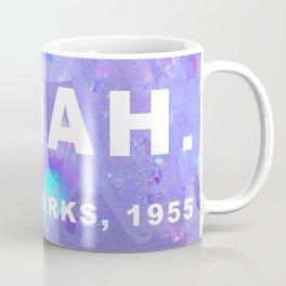 Ms. Parks Coffee Mug