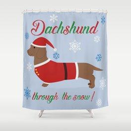 Dachshund through the snow - santa Shower Curtain