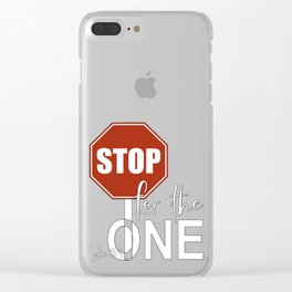Christian Design - Stop for the One - Red Stop Sign Clear iPhone Case