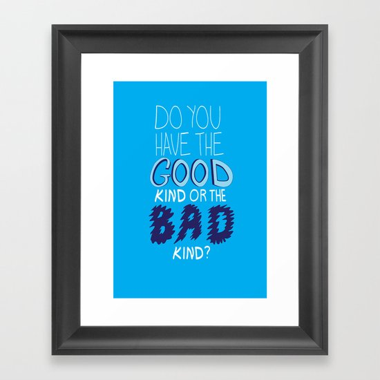 What People Say (Diabetes Edition) Do you have the good kind of the bad kind? Framed Art Print