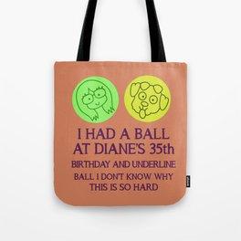 Diane Nguyen 35th Birthday Tote Bag