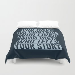 Who Lives, Who Dies, Who Tells Your Story #2 Duvet Cover
