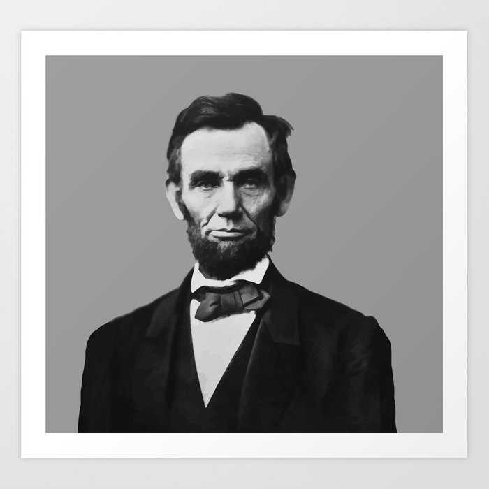 photo relating to Printable Pictures of Abraham Lincoln identified as President Abraham Lincoln Artwork Print