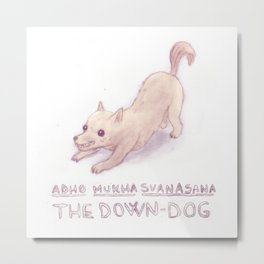 Yoga dog (the down-dog) Metal Print