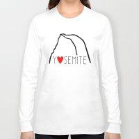 yosemite Long Sleeve T-shirts featuring Yosemite Love by Forgeron Studios