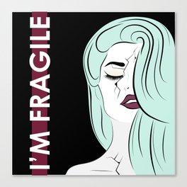 I'm Fragile Canvas Print