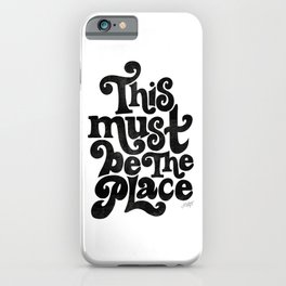 This Must Be The Place (Black Palette) iPhone Case