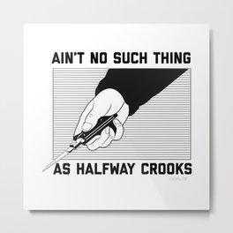 Crooks Metal Print