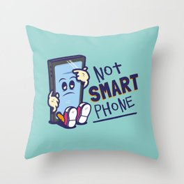 Not Smart Phone. Throw Pillow