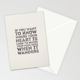 If You Want To Know Where Your Heart Is Stationery Cards