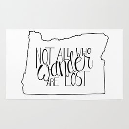 Not All Who Wander Are Lost - OR Rug