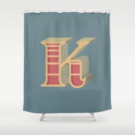 Alphabet Drop Caps Series- K Shower Curtain