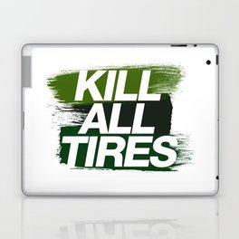 Kill All Tires v4 HQvector Laptop & iPad Skin
