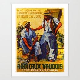 retro retro ils ont toujours soutenu le vignoble et la campagne on reste avec eux les radicaux vaudois poster Art Print